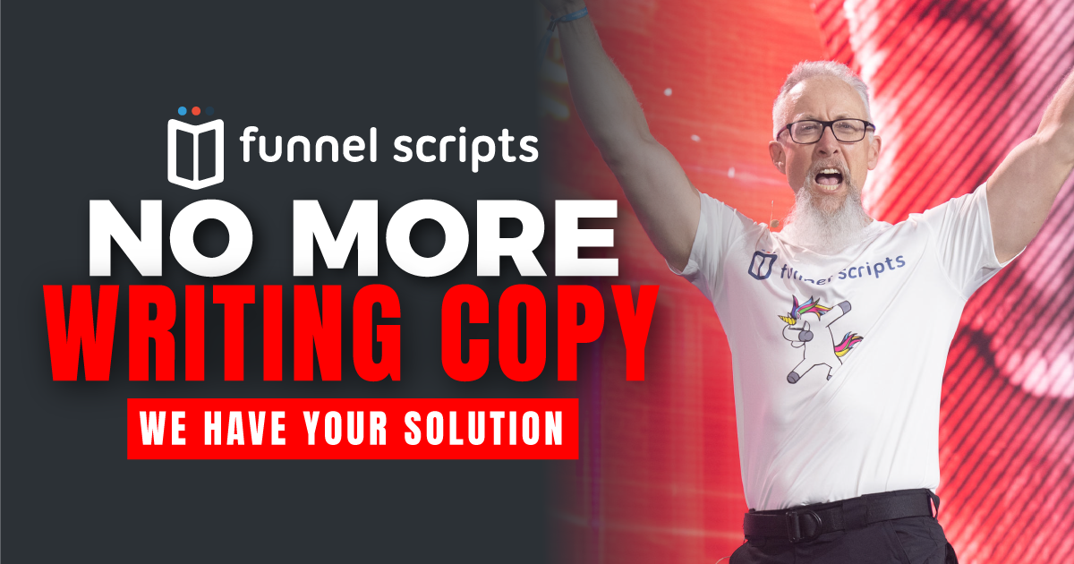 Funnel Scripts No More Writing Copy